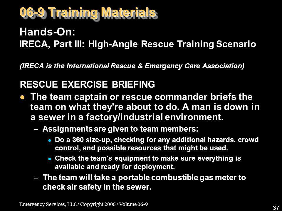 06-9 Training Materials Hands-On: IRECA, Part III: High-Angle Rescue Training Scenario.