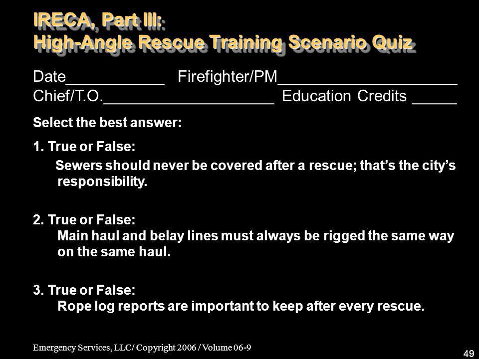 IRECA, Part III: High-Angle Rescue Training Scenario Quiz
