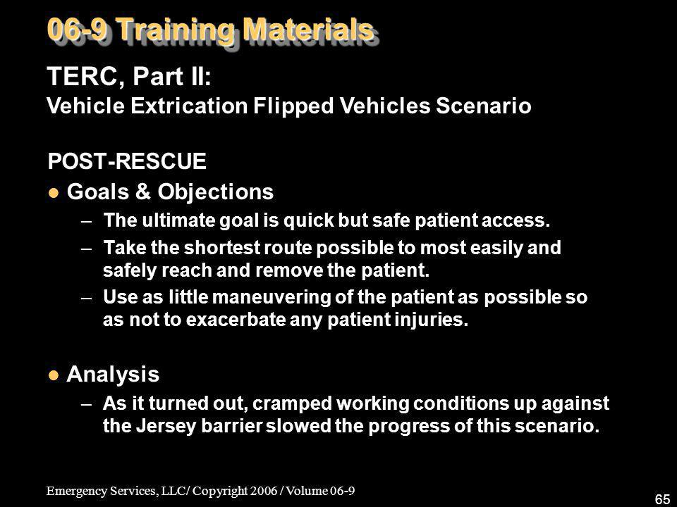 06-9 Training Materials TERC, Part II: Vehicle Extrication Flipped Vehicles Scenario. POST-RESCUE.