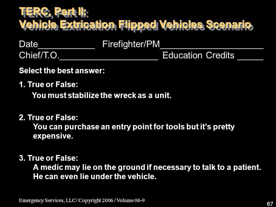 TERC, Part II: Vehicle Extrication Flipped Vehicles Scenario
