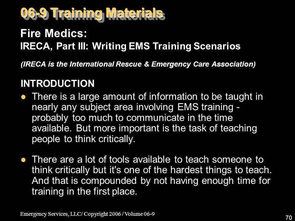 06-9 Training Materials Fire Medics: IRECA, Part III: Writing EMS Training Scenarios.