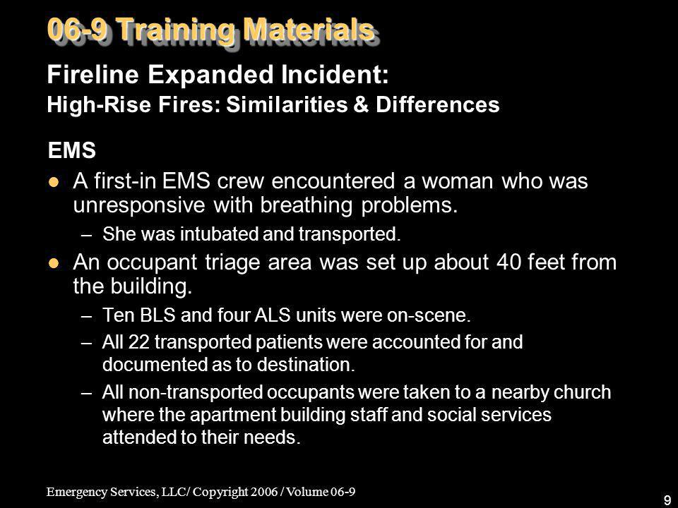 06-9 Training Materials Fireline Expanded Incident: High-Rise Fires: Similarities & Differences. EMS.