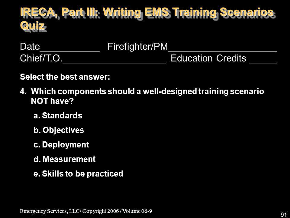 IRECA, Part III: Writing EMS Training Scenarios Quiz