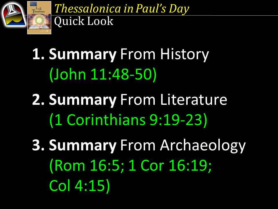 1. Summary From History (John 11:48-50)