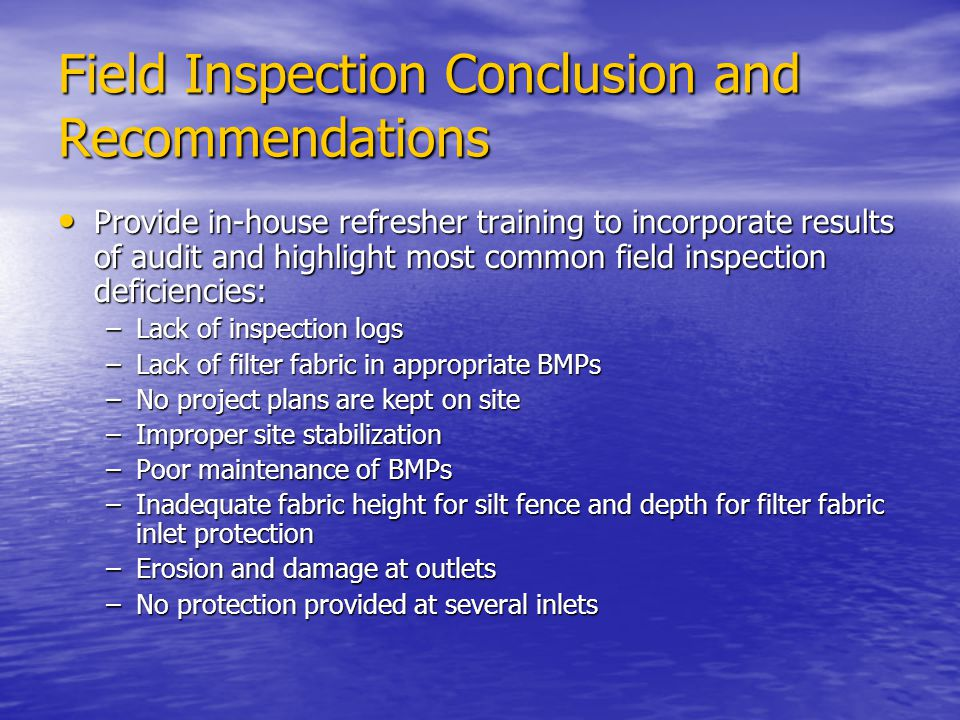 Field Inspection Conclusion and Recommendations