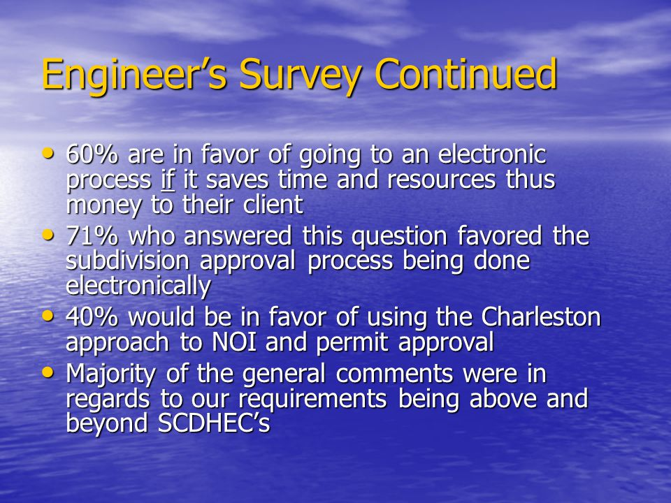 Engineer's Survey Continued