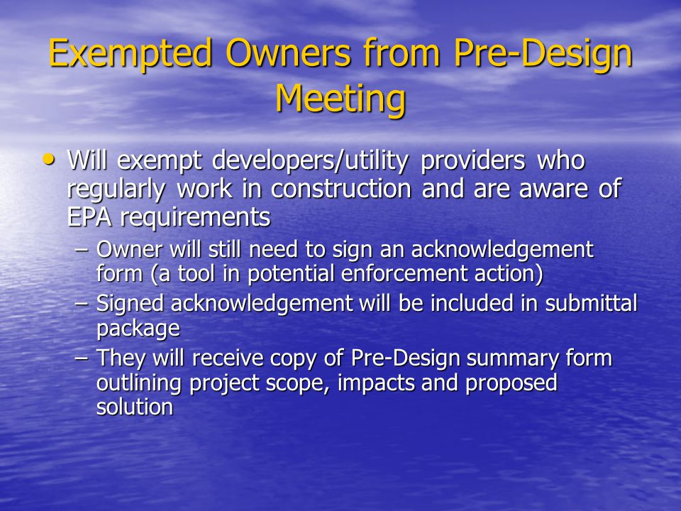 Exempted Owners from Pre-Design Meeting