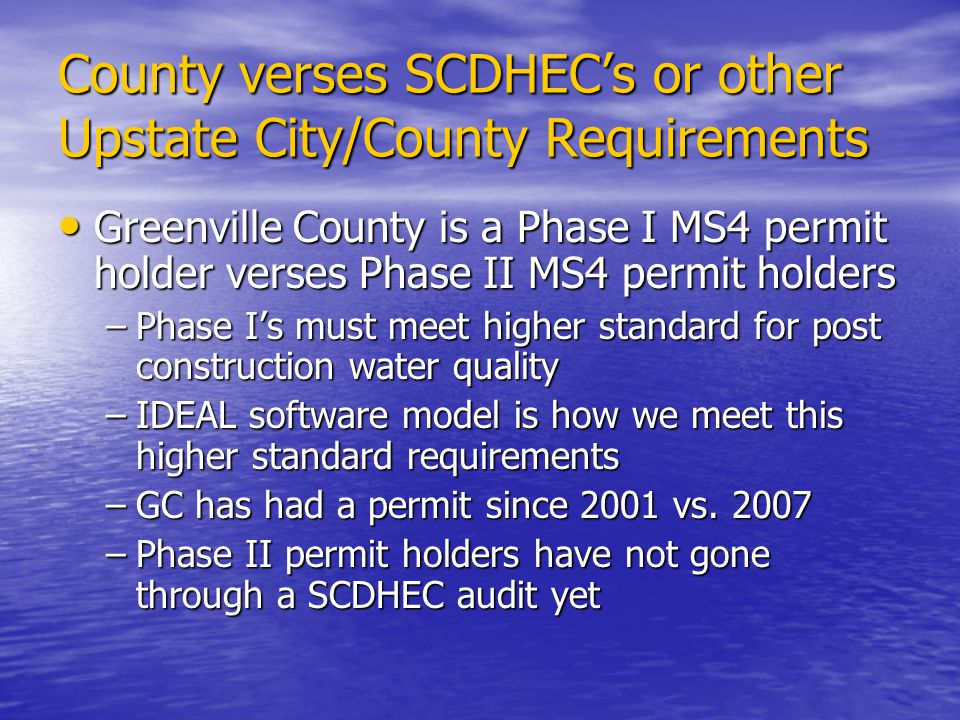County verses SCDHEC's or other Upstate City/County Requirements