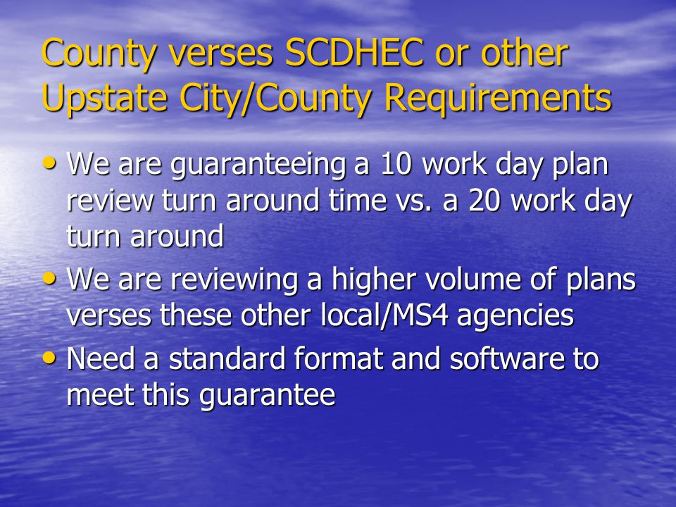 County verses SCDHEC or other Upstate City/County Requirements