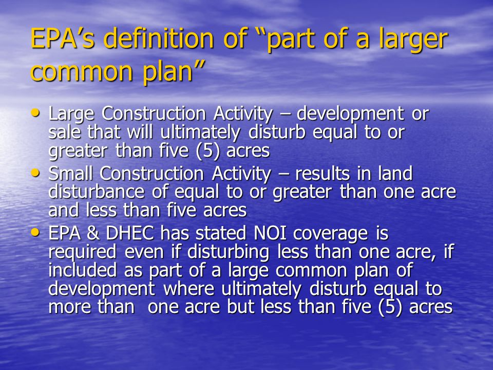 EPA's definition of part of a larger common plan