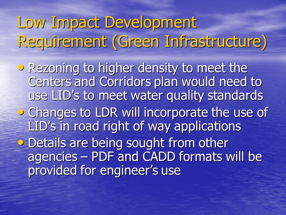 Low Impact Development Requirement (Green Infrastructure)