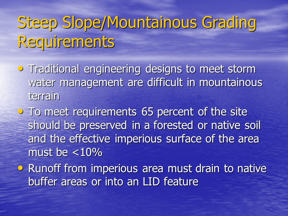 Steep Slope/Mountainous Grading Requirements