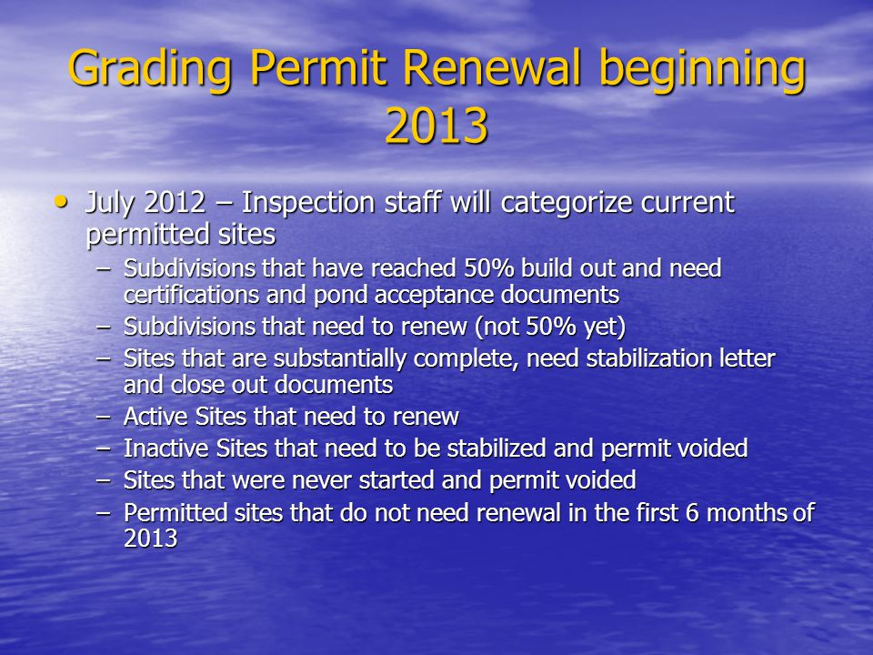 Grading Permit Renewal beginning 2013