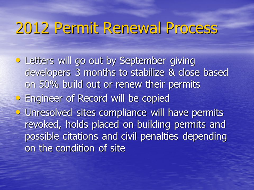 2012 Permit Renewal Process