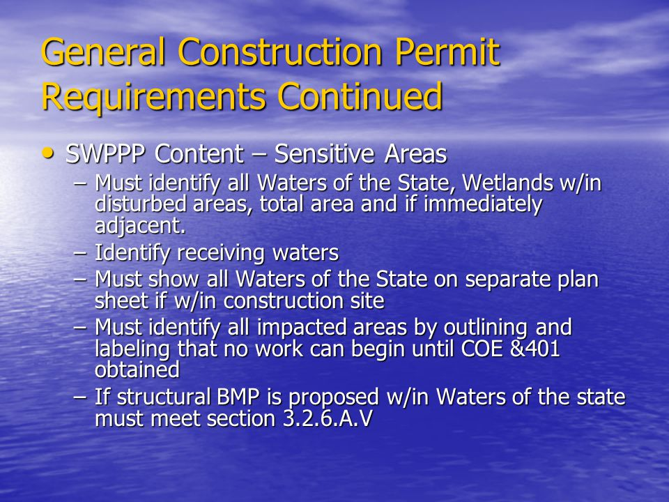 General Construction Permit Requirements Continued
