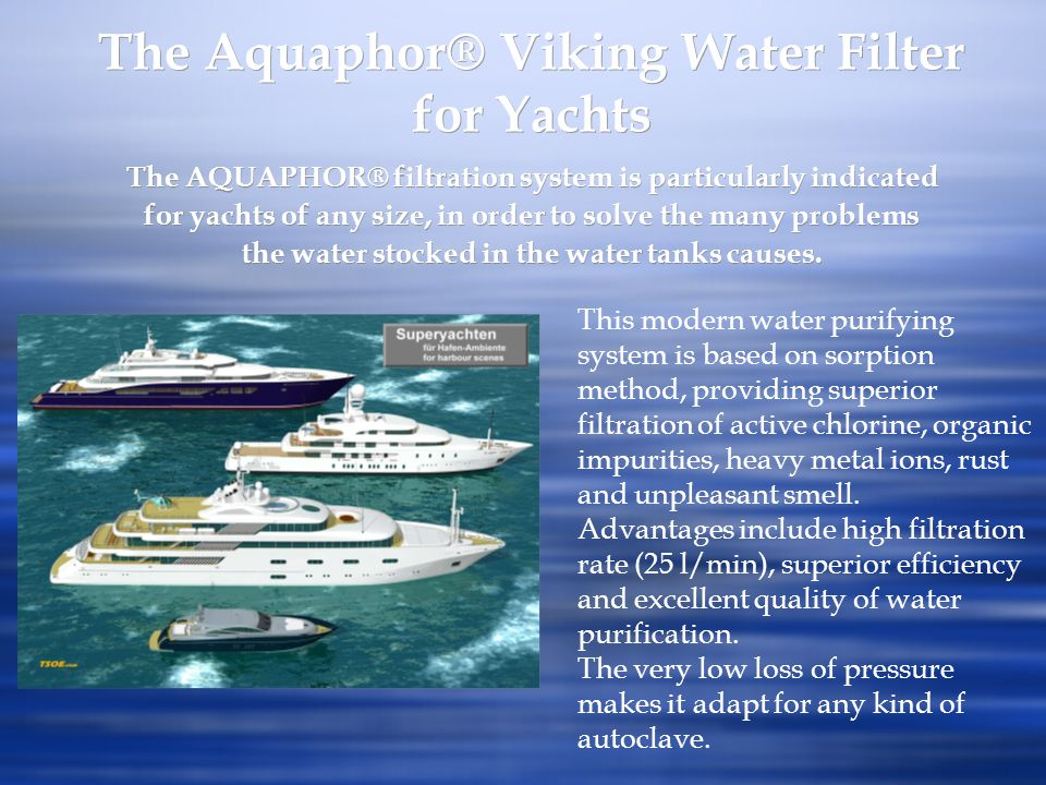 The Aquaphor® Viking Water Filter for Yachts