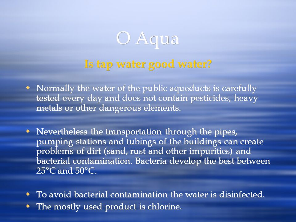 O Aqua Is tap water good water
