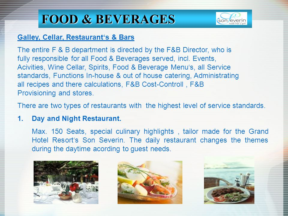 FOOD & BEVERAGES Galley, Cellar, Restaurant's & Bars