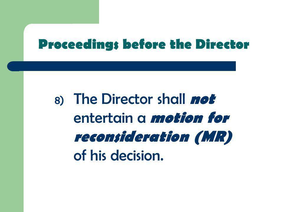 Proceedings before the Director