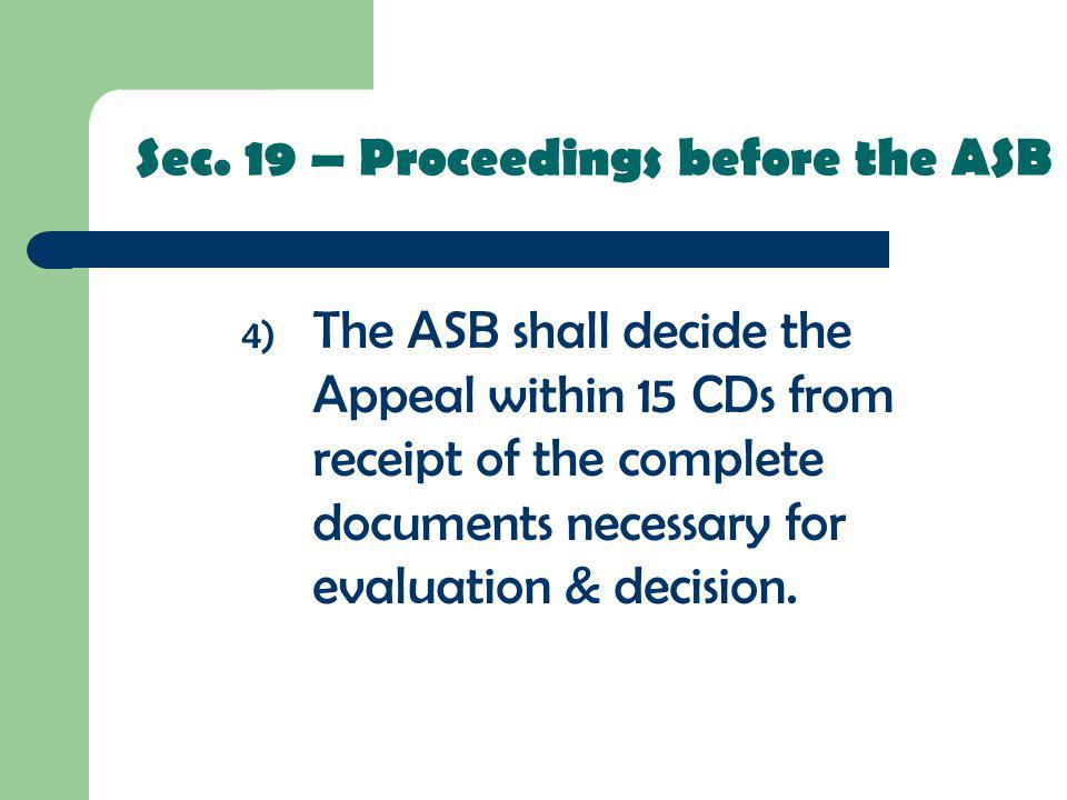 Sec. 19 – Proceedings before the ASB