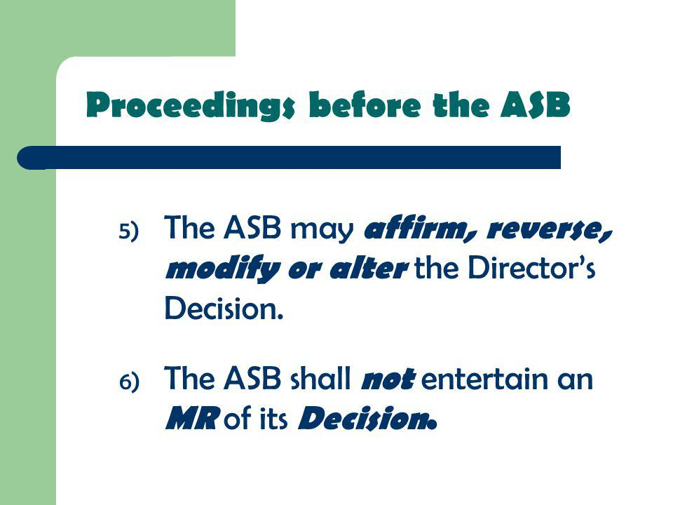 Proceedings before the ASB