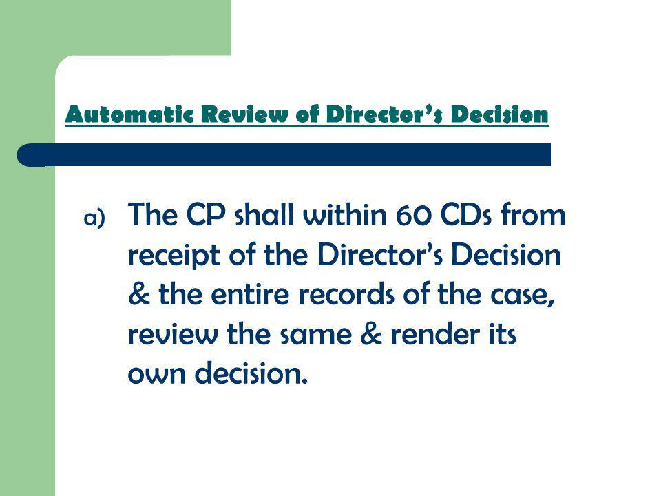 Automatic Review of Director's Decision