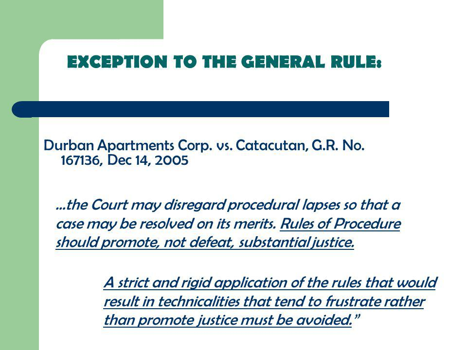 EXCEPTION TO THE GENERAL RULE: