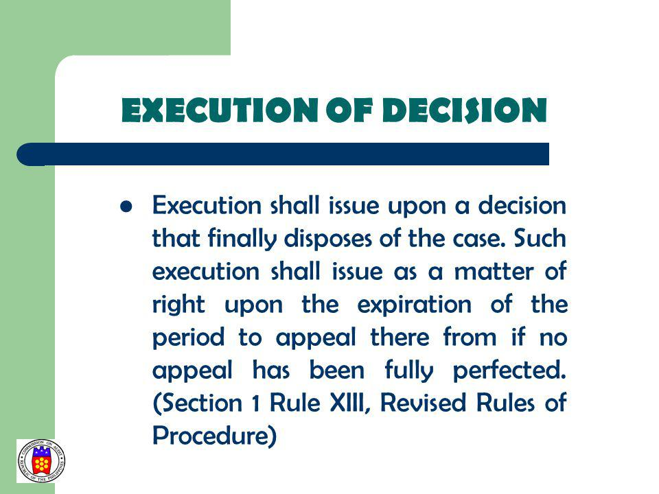 EXECUTION OF DECISION