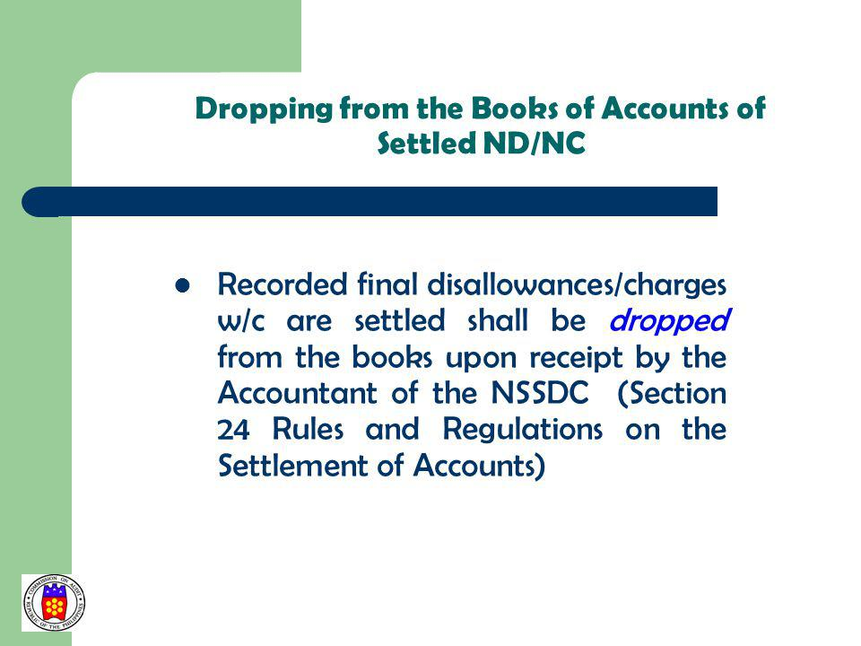 Dropping from the Books of Accounts of Settled ND/NC