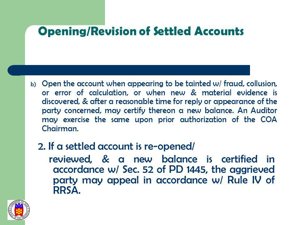 Opening/Revision of Settled Accounts