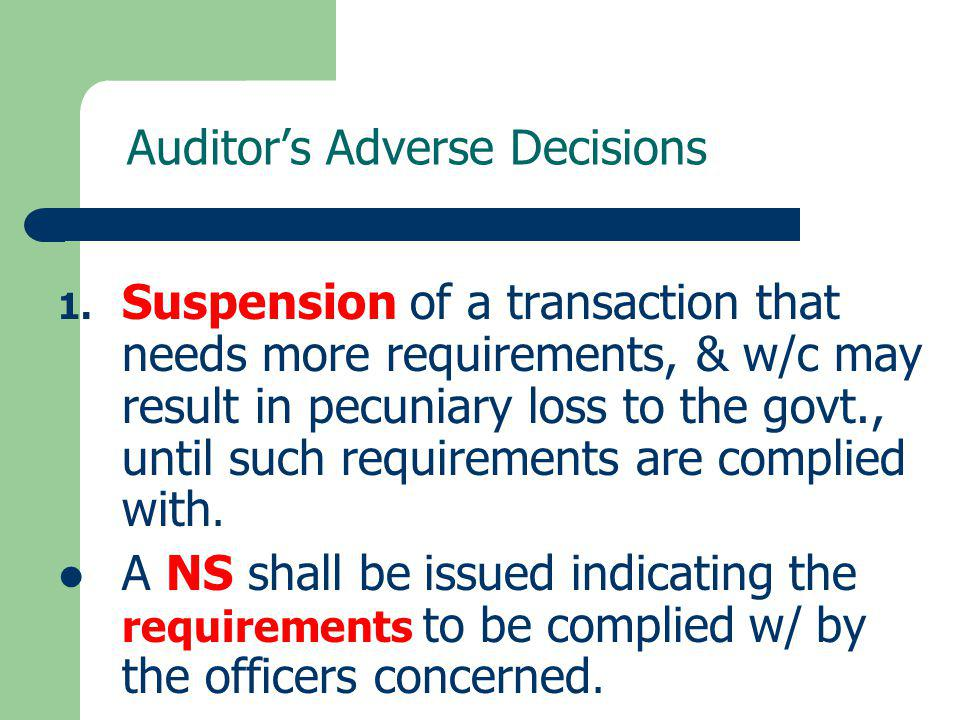Auditor's Adverse Decisions