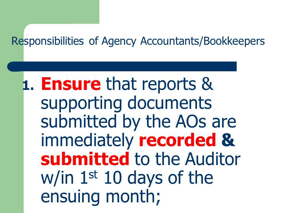 Responsibilities of Agency Accountants/Bookkeepers