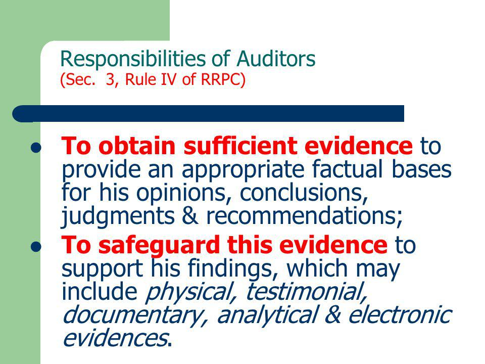 Responsibilities of Auditors (Sec. 3, Rule IV of RRPC)