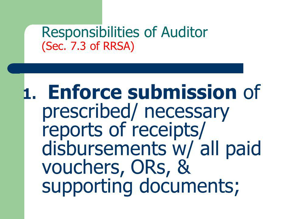 Responsibilities of Auditor (Sec. 7.3 of RRSA)