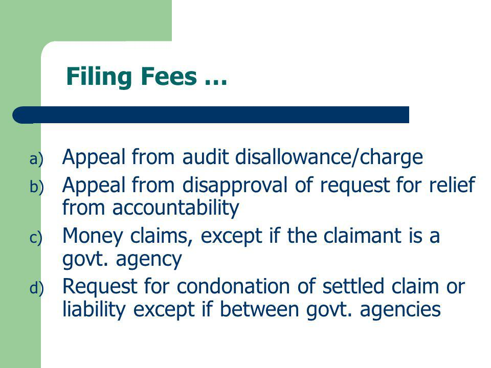 Filing Fees … Appeal from audit disallowance/charge