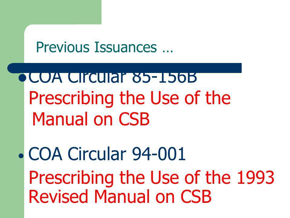 Prescribing the Use of the Manual on CSB COA Circular 94-001