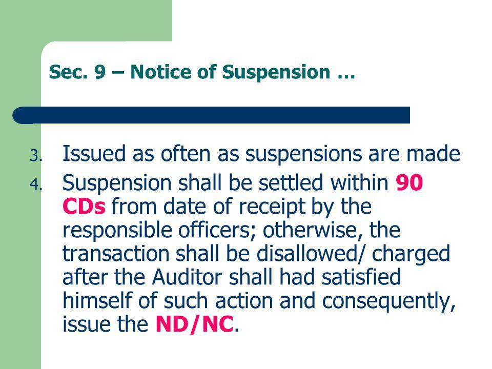 Sec. 9 – Notice of Suspension …