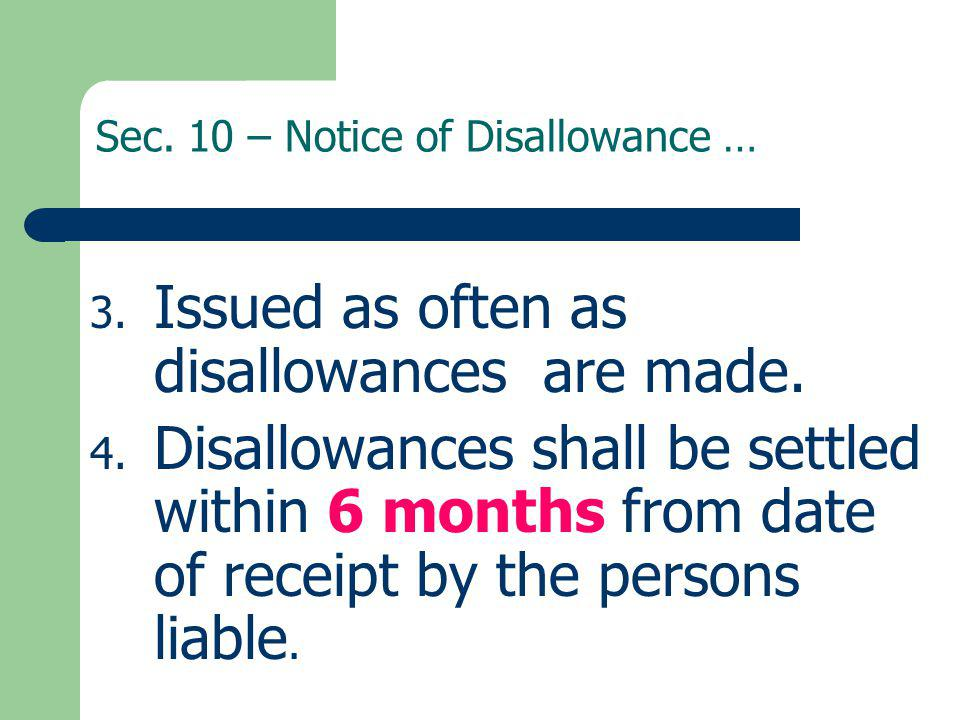 Sec. 10 – Notice of Disallowance …