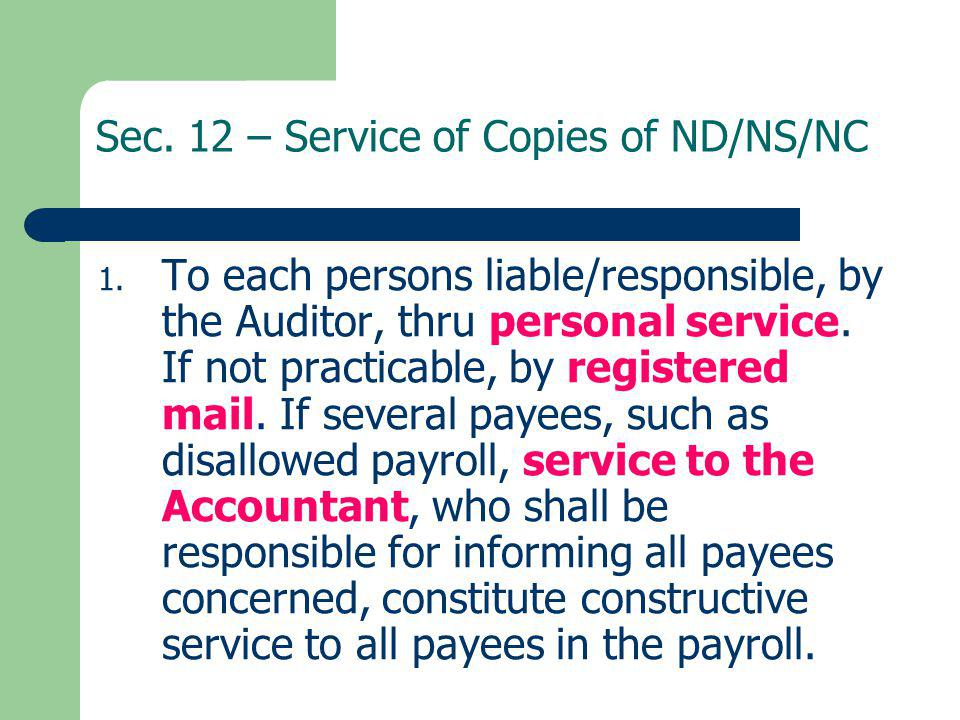 Sec. 12 – Service of Copies of ND/NS/NC