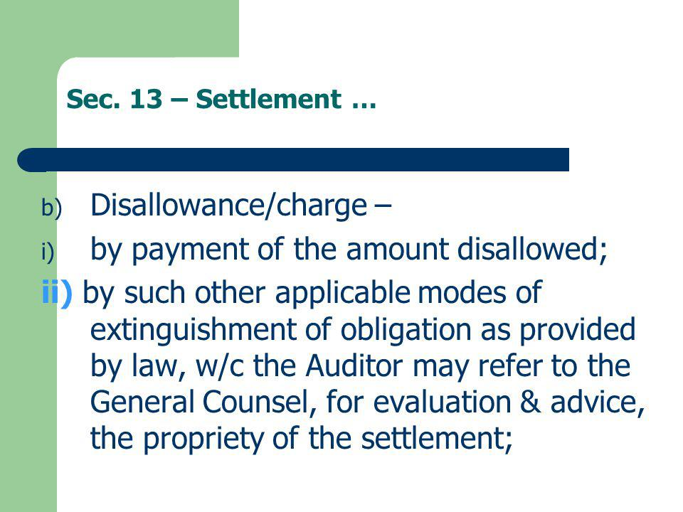 Disallowance/charge – by payment of the amount disallowed;
