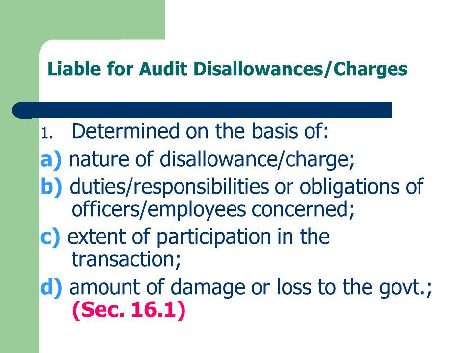 Liable for Audit Disallowances/Charges