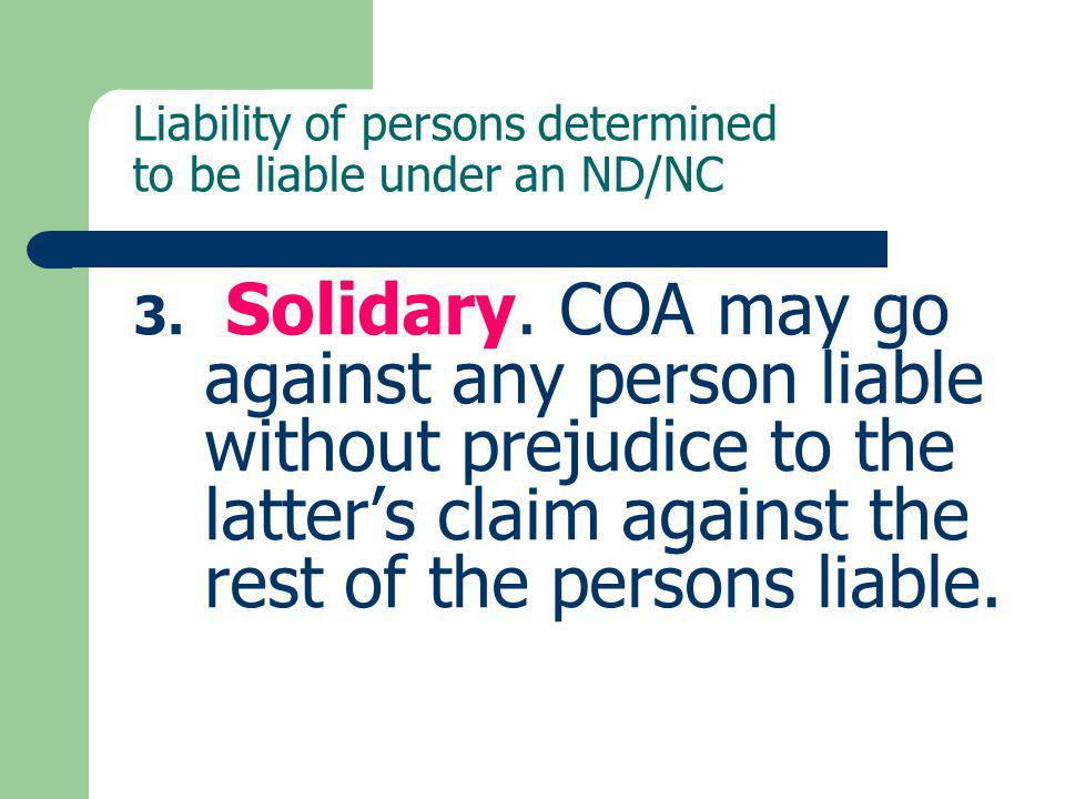 Liability of persons determined to be liable under an ND/NC