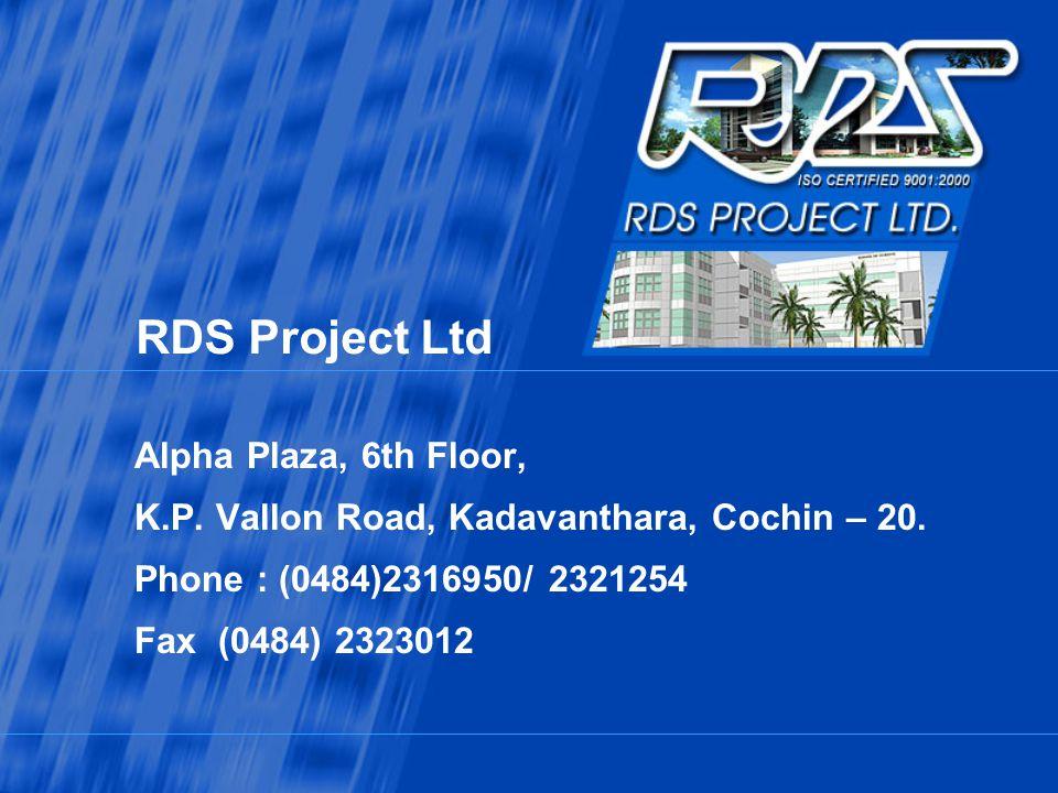 RDS Project Ltd Alpha Plaza, 6th Floor,