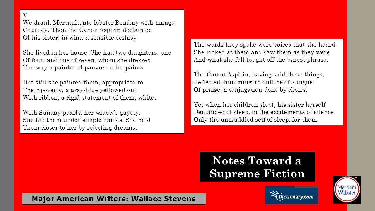 Notes Toward a Supreme Fiction Major American Writers: Wallace Stevens