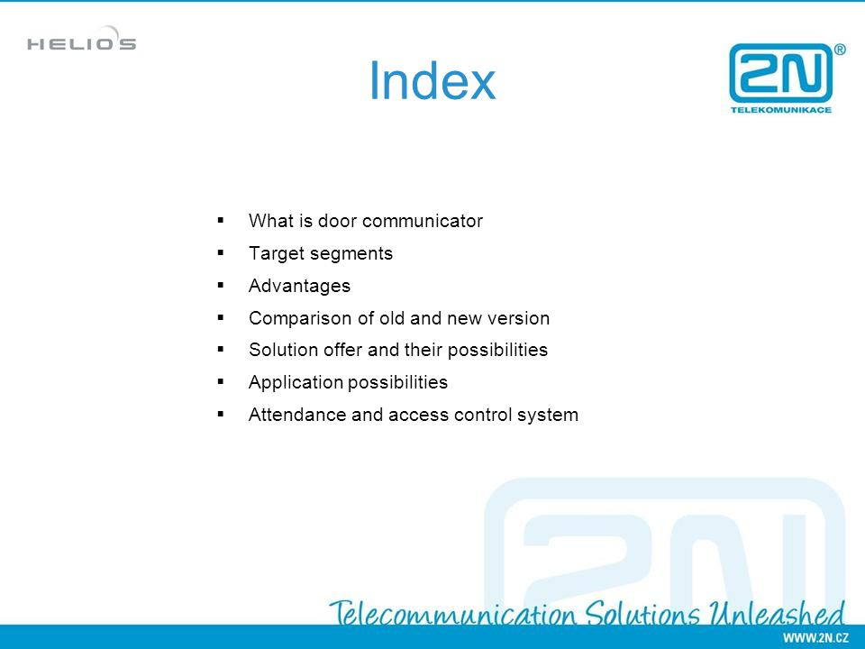 Index What is door communicator Target segments Advantages