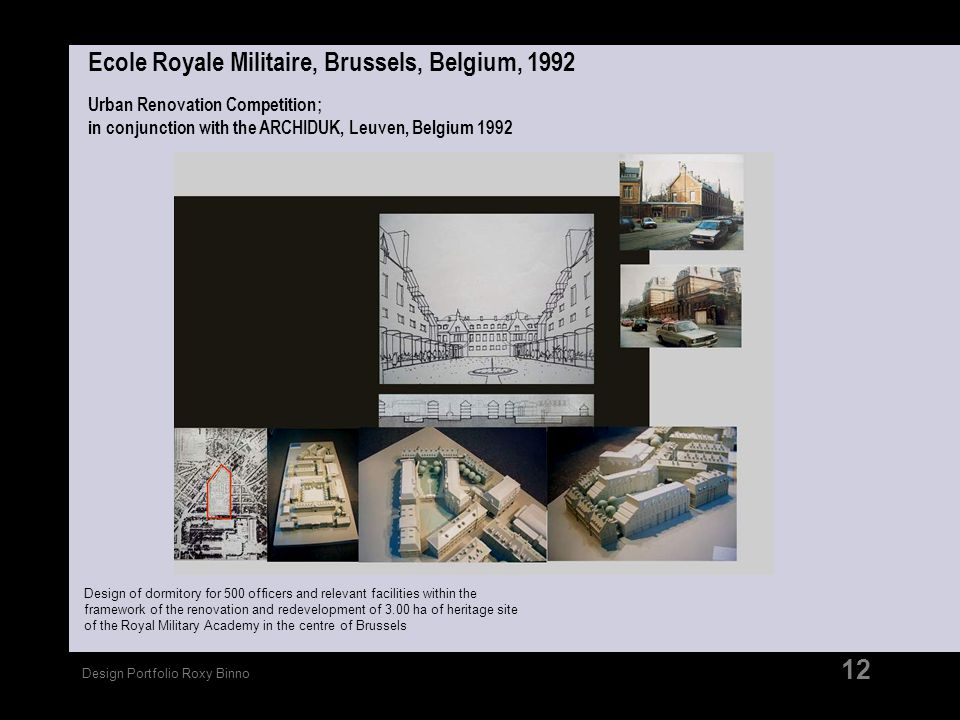 Ecole Royale Militaire, Brussels, Belgium, 1992 Urban Renovation Competition; in conjunction with the ARCHIDUK, Leuven, Belgium 1992