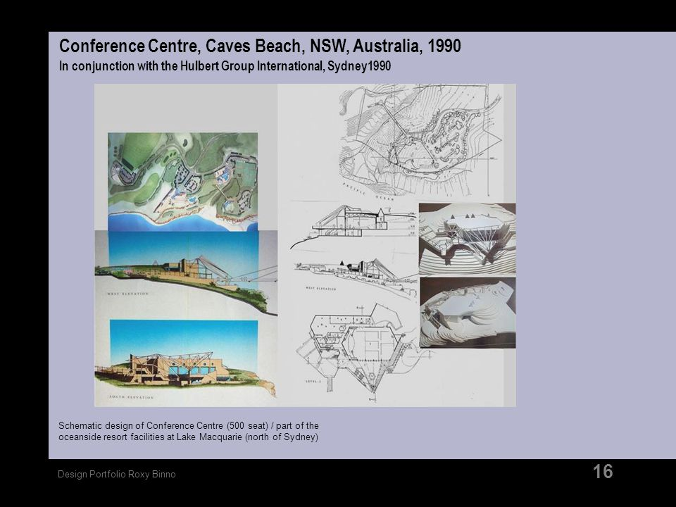 Conference Centre, Caves Beach, NSW, Australia, 1990 In conjunction with the Hulbert Group International, Sydney1990