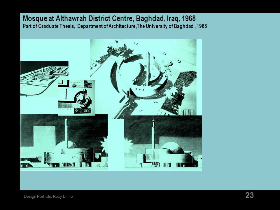 Mosque at Althawrah District Centre, Baghdad, Iraq, 1968 Part of Graduate Thesis, Department of Architecture,The University of Baghdad , 1968