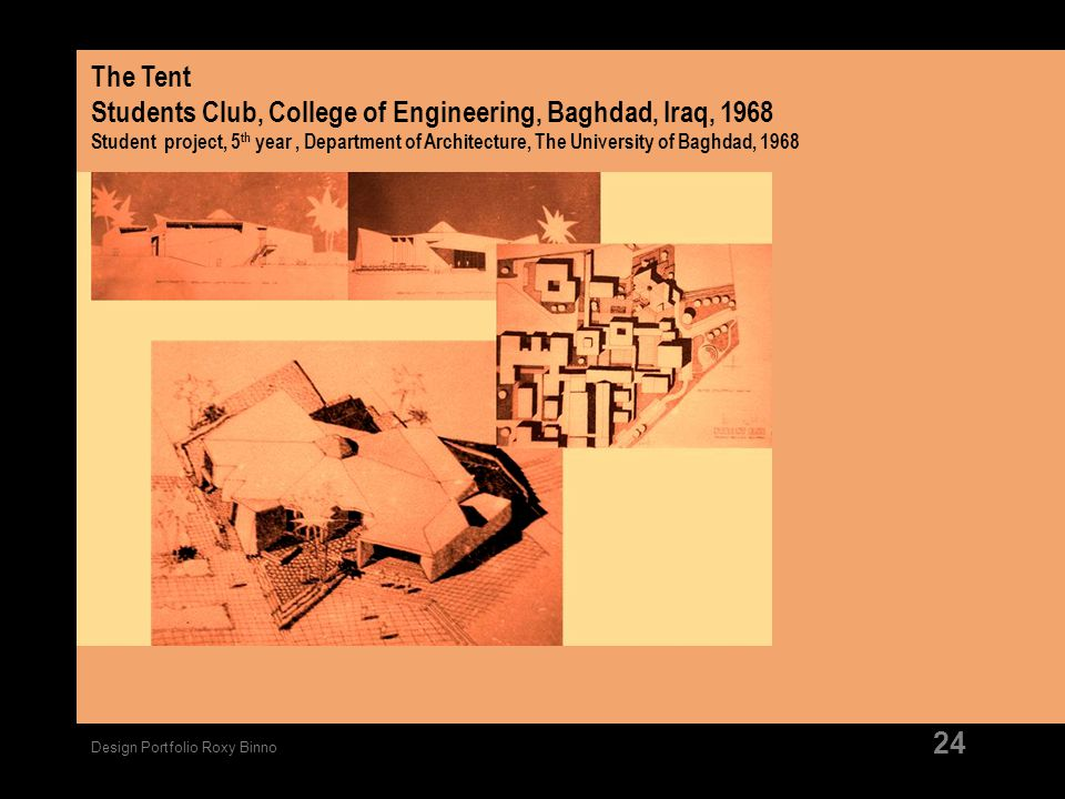 The Tent Students Club, College of Engineering, Baghdad, Iraq, 1968 Student project, 5th year , Department of Architecture, The University of Baghdad, 1968
