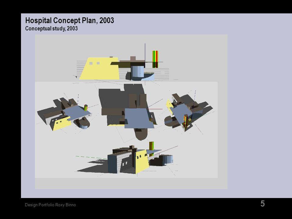 Hospital Concept Plan, 2003 Conceptual study, 2003